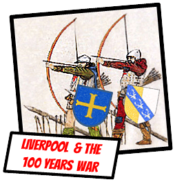 liverpool history late middle ages 100 years war KS3 history